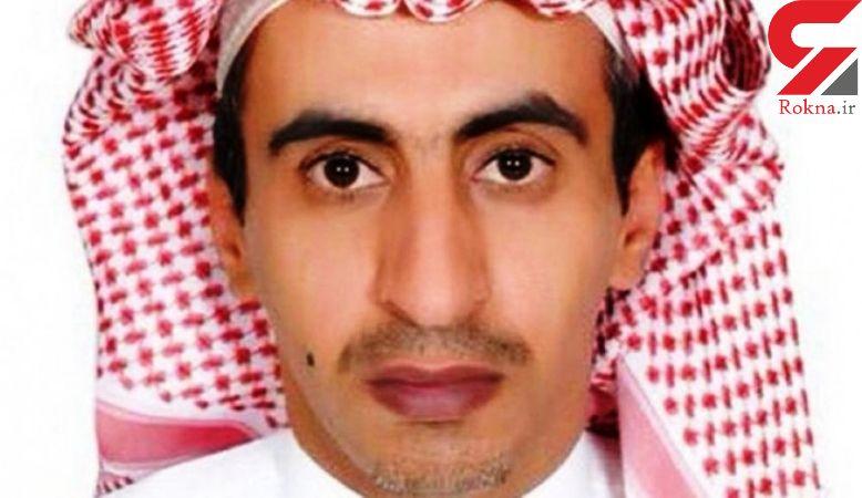 یک روزنامه نگار سعودی دیگر هم زیر شکنجه ماموران بن سلمان کشته شد + عکس