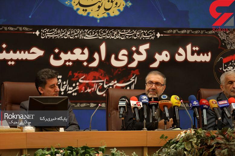 هر 4 مرز برای زائران اربعین باز است / رییس ستاد اربعین حسینی تشریح کرد + فیلم