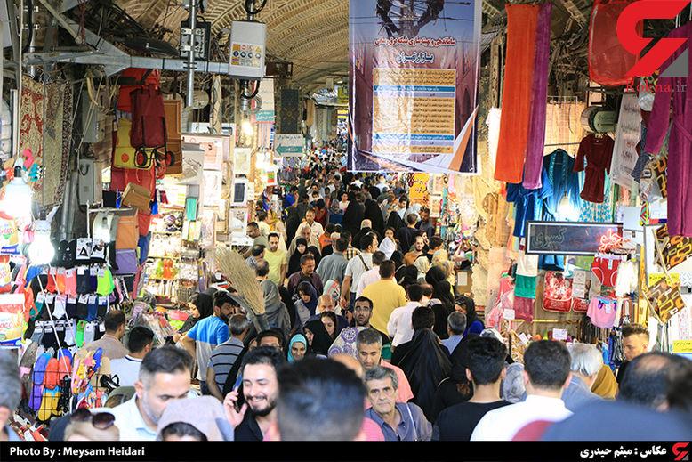 گزارش تصویری از بازار امروز تهران