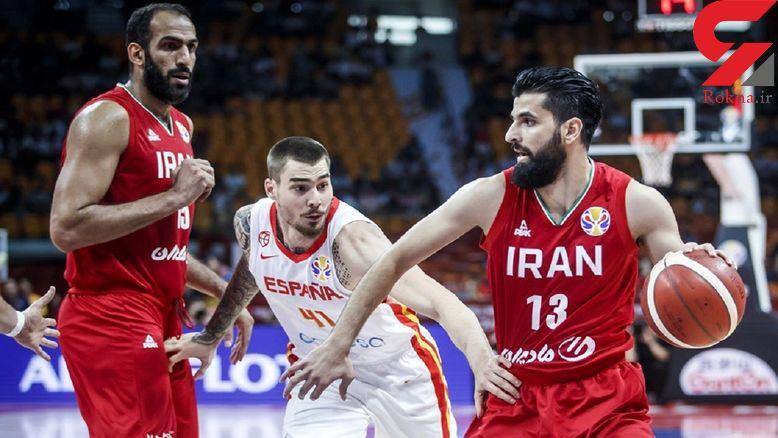 جام جهانی بسکتبال / شکست نزدیک ایران مقابل اسپانیا/ شانس المپیکی شدن هنوز وجود دارد